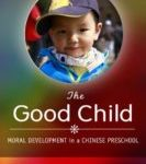 Culture and Mind in Moral Development in China